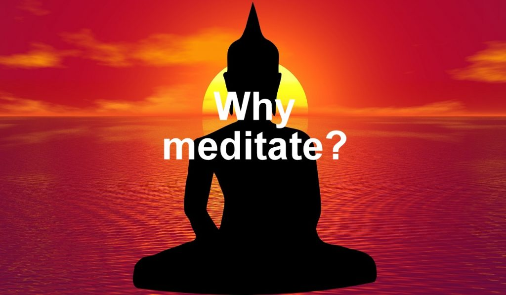 why do you meditate